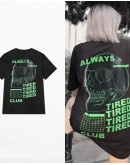 UNISEX FREE SHIPPING ALWAYS TIRED TOPS